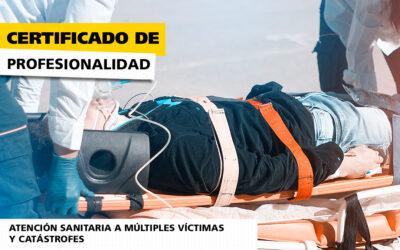 Atención Sanitaria a Múltiples Víctimas y Catástrofes – Certificado de Profesionalidad